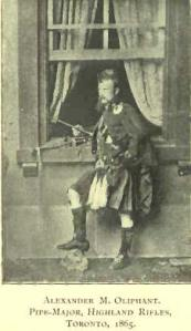 Pipe Major Alexander M. Oliphant, Toronto 1865